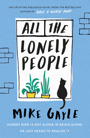 All the Lonely People Mike Gayle book Review cover