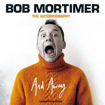 And Away Bob Mortimer book Review cover