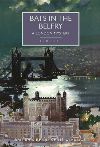 Bats in the Belfry by ECR Lorac Book Review cover
