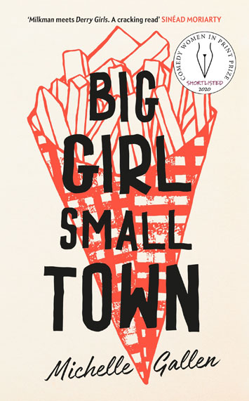 Big Girl, Small Town by Michelle Gallen Review cover