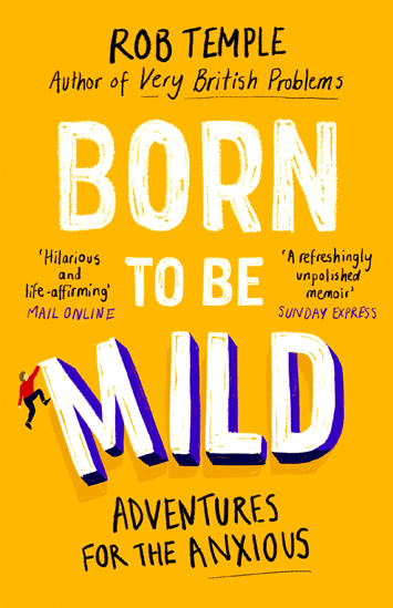 Born to be Mild by Rob Temple book Review cover