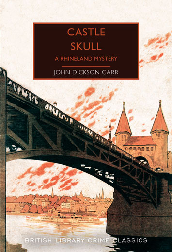 Castle Skull A Rhineland Mystery by John Dickson Carr review cover