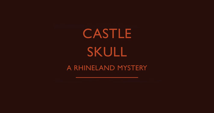 Castle Skull A Rhineland Mystery by John Dickson Carr review main