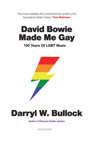 David Bowie Made me Gay darryl bullock book review cover