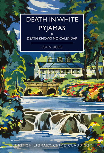 Death in White Pyjamas Death Knows No Calendar by John Bude Review cover