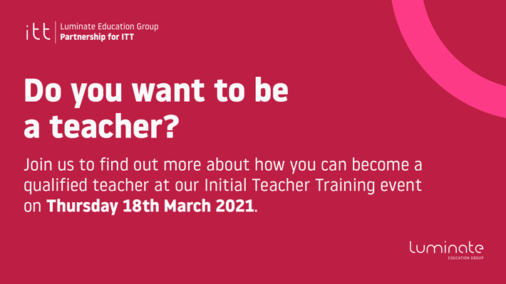 Do You Want to be a Teacher Virtual Open Event on18th March advert