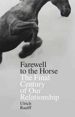 Farewell to the Horse review cover