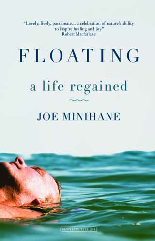 floating a life regained joe minihane book review