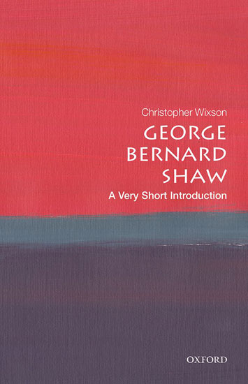 George Bernard Shaw A Very Short Introduction by Christopher Wixson book review cover