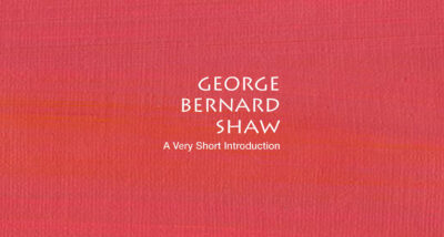 George Bernard Shaw A Very Short Introduction by Christopher Wixson book review main logo