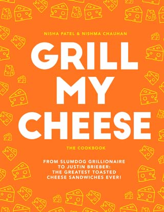 Grill My Cheese Nishma Nisha book review