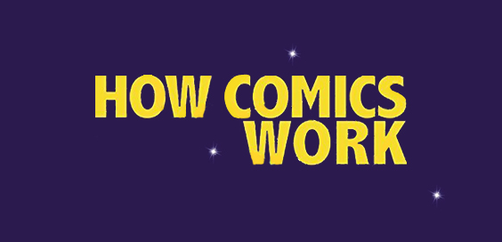 How Comics Work Dave Gibbons Tim Pilcher book review logo