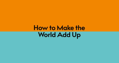 How to Make the World Add Up by Tim Harford logo