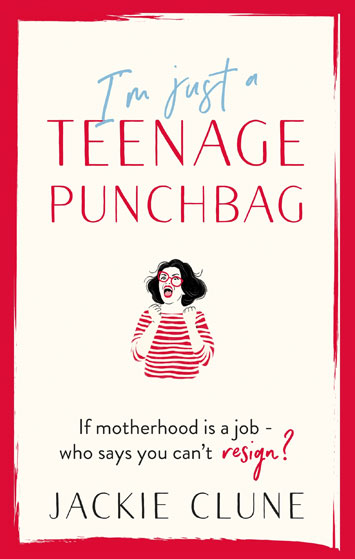 I'm Just A Teenage Punchbag Jackie Clune Book Review cover