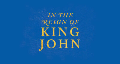 In the Reign of King John Dan Jones book Review main logo