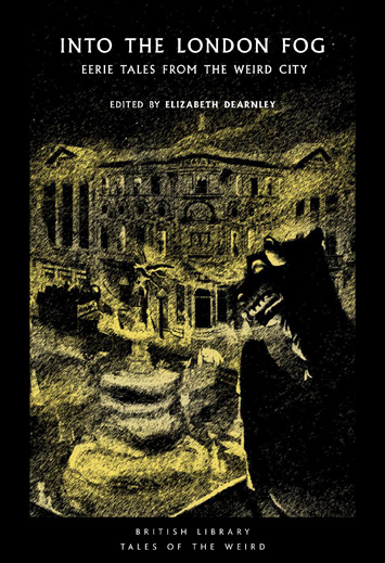 Into the London Fog edited by Elizabeth Dearnley book Review cover