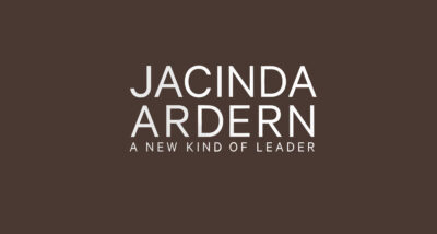 Jacinda Ardern A New Kind of Leader Chapman Review main logo