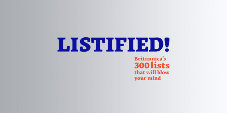 Listified Britannica's 300 Lists that will Blow your Mind by Andrew Pettie book Review logo