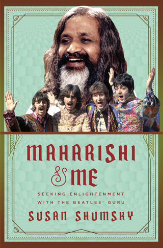Maharishi and Me susan shumsky book review cover