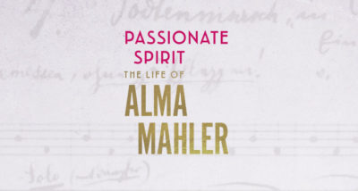 Passionate Spirit The Life of Alma Mahler by Cate Haste Review logo main