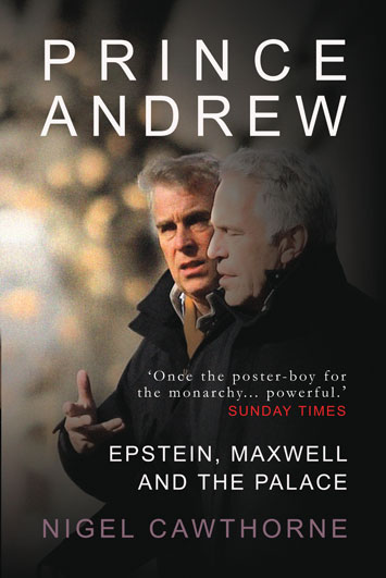 Prince Andrew Epstein Maxwell and the Palace Nigel Cawthorne Book Review cover