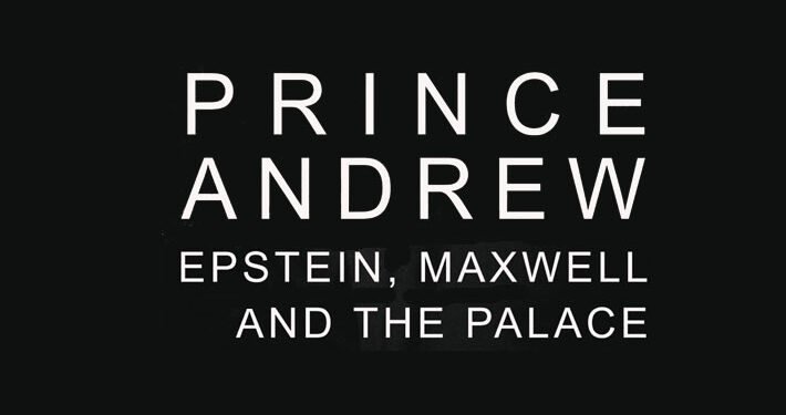 Prince Andrew Epstein Maxwell and the Palace Nigel Cawthorne Book Review main