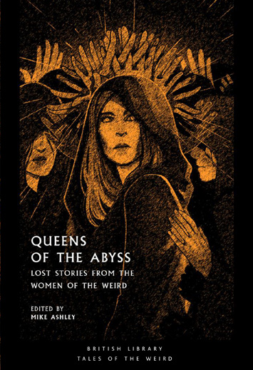 Queens of the Abyss, edited Mike Ashley cover