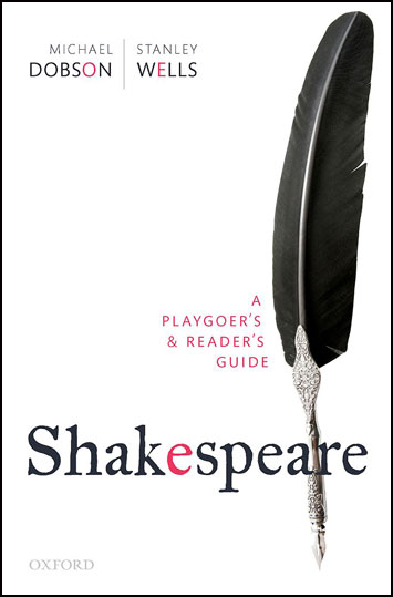 Shakespeare A Playgoer's & Readers Guide Review Book Review cover oxford
