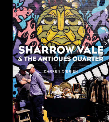 Sharrow Vale and the Antiques Quarter Sheffield Photo Gallery cover