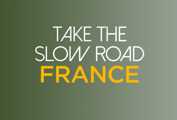 Take the Slow Road France by Martin Dorey book Review logo