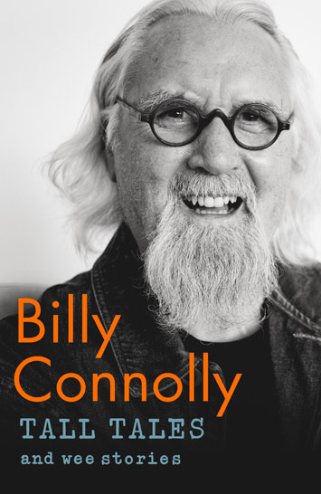 Tall Tales and Wee Stories by Billy Connolly Book Review cover
