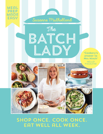 The Batch Lady Healthy Family Favourites by Suzanne Mulholland Book Review cover