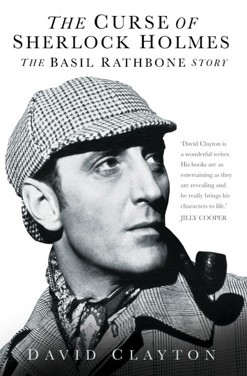 The Curse of Sherlock Holmes The Basil Rathbone Story David Clayton Review cover