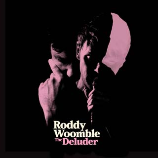 The Deluder roddy woomble album review