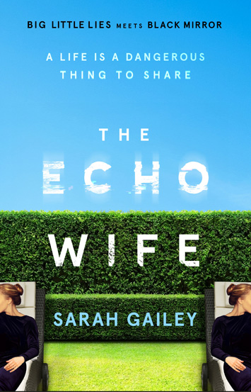 The Echo Wife by Sarah Gailey book Review cover