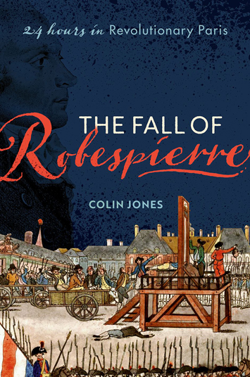 The Fall of Robespierre Colin Jones book Review cover