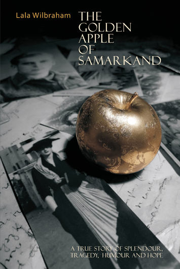 The Golden Apple of Samarkand by Lala Wilbraham book Review cover