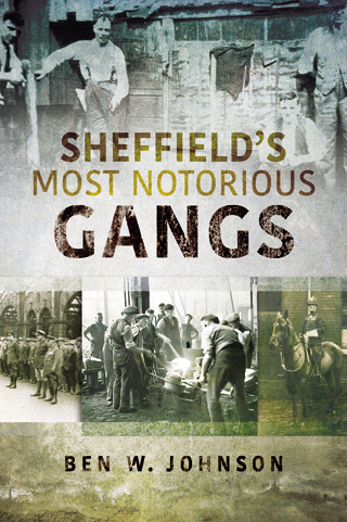 The Historic Gangs of Sheffield cover