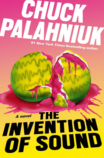 The Invention of Sound by Chuck Palahniuk book Review cover