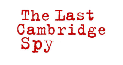 The Last Cambridge Spy by Chris Smith Book Review logo main