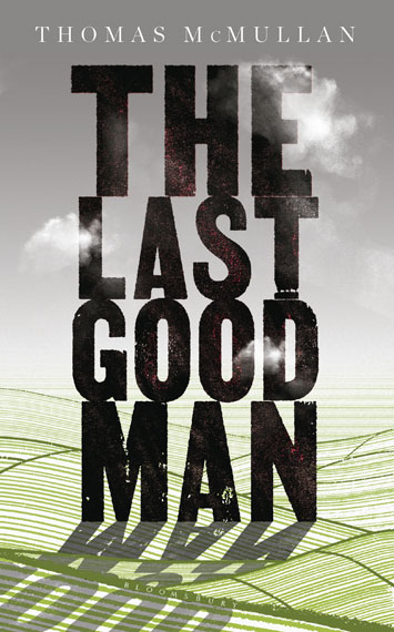 The Last Good Man Thomas McMullan book review cover