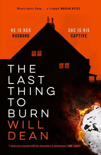 The Last Thing To Burn by Will Dean Book Review cover