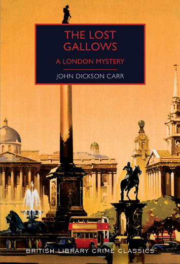 The Lost Gallows by John Dickson Carr book Review cover
