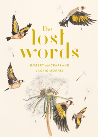 The Lost Words by Robert MacFarlane and Jackie Morris Book Review cover