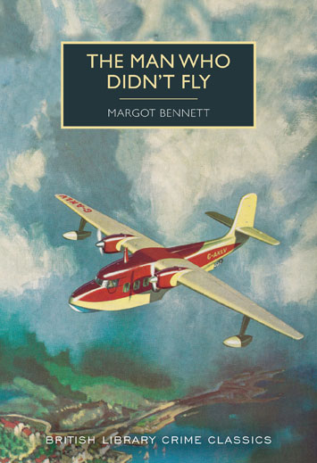 The Man Who Didn't Fly Margot Bennett book Review cover