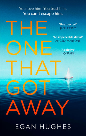 The One That Got Away by Egan Hughes Review cover