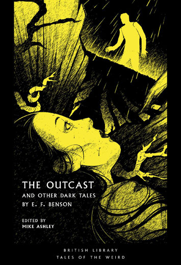 The Outcast and Other Dark Tales by EF Benson Book Review cover
