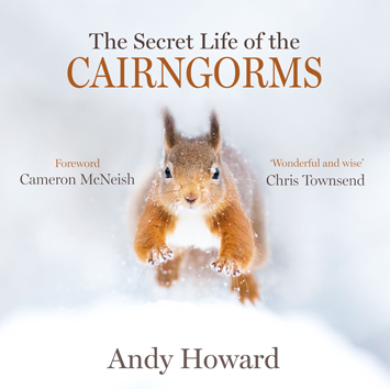 The Secret Life of the Cairngorms Andy Howard Book Review cover