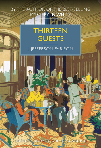 Thirteen Guests by J. Jefferson Farjeon book Review cover