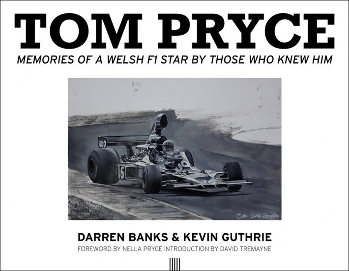 Tom Pryce - Memories of a Welsh F1 Star by Those Who Knew Him by Darren Banks and Kevin Guthrie Review